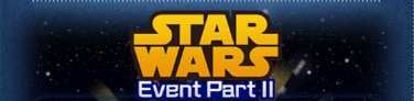 スターウォーズイベントPartⅡのイベントバナー