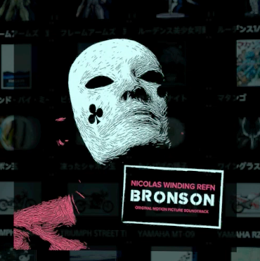 Bronson Soundtrack